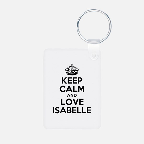 Keep Calm and Love ISABELLE Keychains