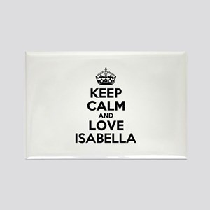 Keep Calm and Love ISABELLA Magnets