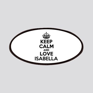 Keep Calm and Love ISABELLA Patch