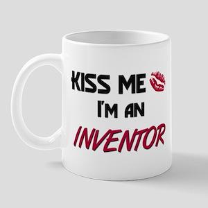 Kiss Me I'm a INVENTOR Mug