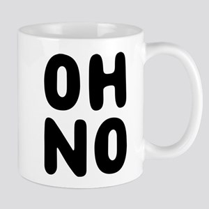 Oh no Mugs
