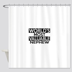 World's Most Valuable Nephew Shower Curtain