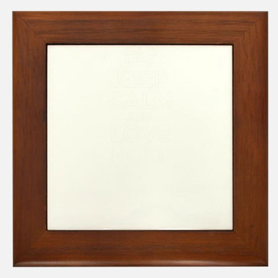 Keep Calm and Love HOLT Framed Tile
