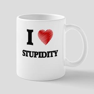 I Love Stupidity Mugs