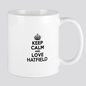 Keep Calm and Love HATFIELD Mugs