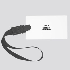 Team SINGH, life time member Large Luggage Tag