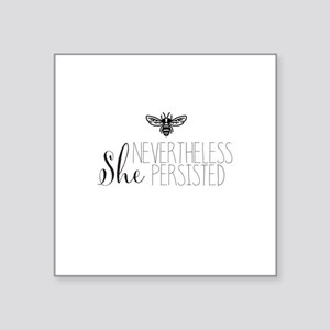 Nevertheless She Persisted Bee Sticker