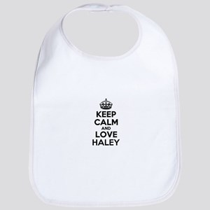Keep Calm and Love HALEY Bib