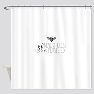 Nevertheless She Persisted Bee Shower Curtain