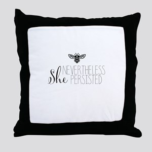 Nevertheless She Persisted Bee Throw Pillow