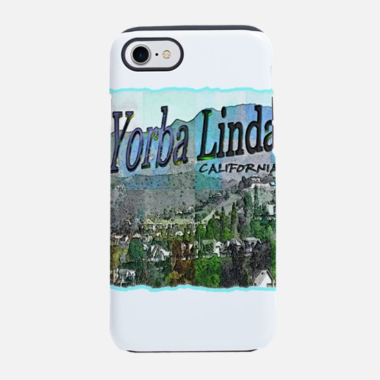 Yorba Linda California iPhone 8/7 Tough Case