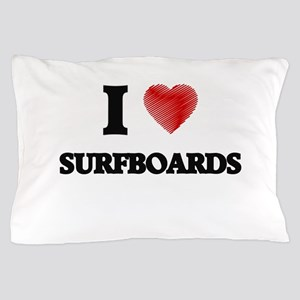I love Surfboards Pillow Case