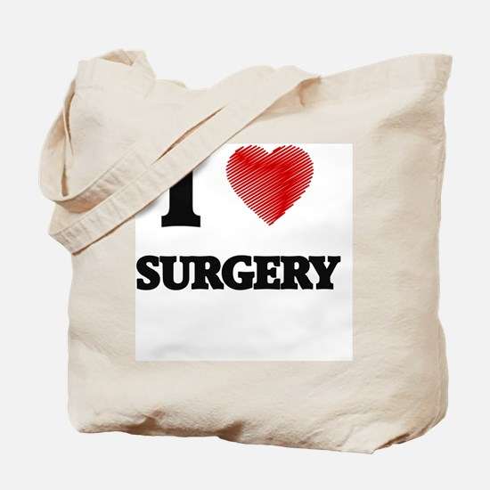 I love Surgery Tote Bag