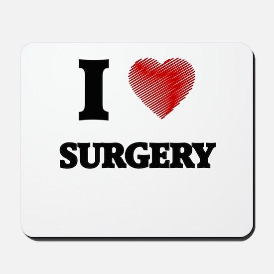I love Surgery Mousepad