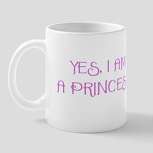 Yes, I am a Princess Mug