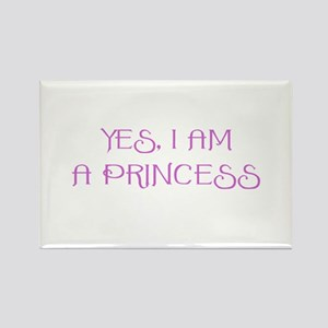 Yes, I am a Princess Rectangle Magnet