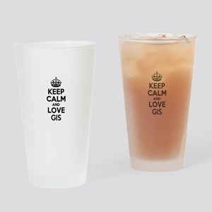 Keep Calm and Love GIS Drinking Glass