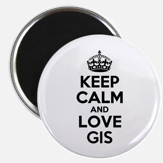 Keep Calm and Love GIS Magnets
