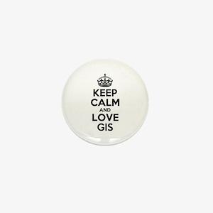 Keep Calm and Love GIS Mini Button