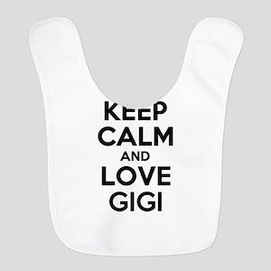 Keep Calm and Love GIGI Bib