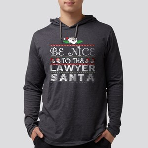 Be Nice To The Lawyer Santa Is Long Sleeve T-Shirt