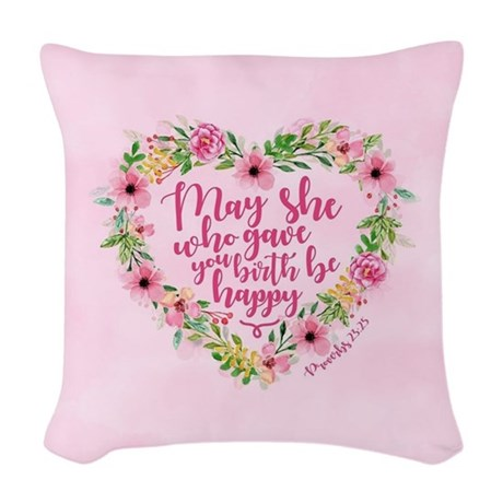 May She Who Gave Be Happy Throw Pillow
