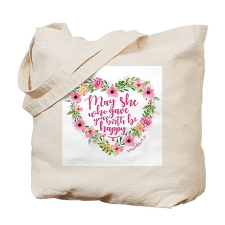 May She Who Gave Birth Be Happy Tote Bag