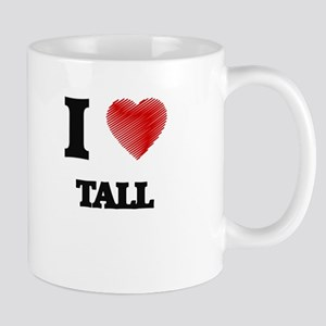 I love Tall Mugs