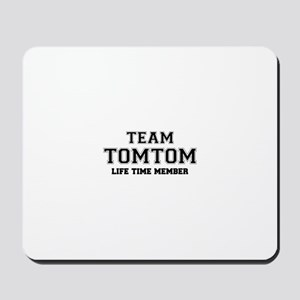 Team TOMTOM, life time member Mousepad