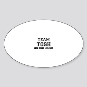 Team TOSH, life time member Sticker