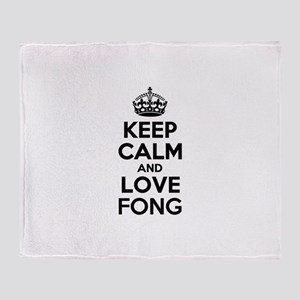 Keep Calm and Love FONG Throw Blanket