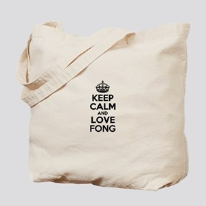Keep Calm and Love FONG Tote Bag