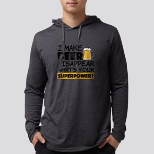 I Make Beer Disappear funny saying Long Sleeve T-S