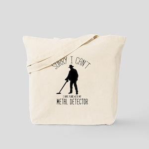 Sorry Metal Detector Plans Funny Tote Bag