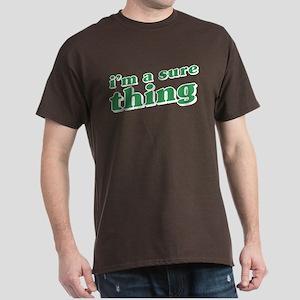 I'm a Sure Thing Dark T-Shirt