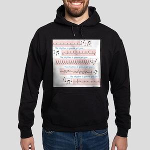 Rhythm is gonna get you Sweatshirt