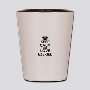 Keep Calm and Love EZEKIEL Shot Glass