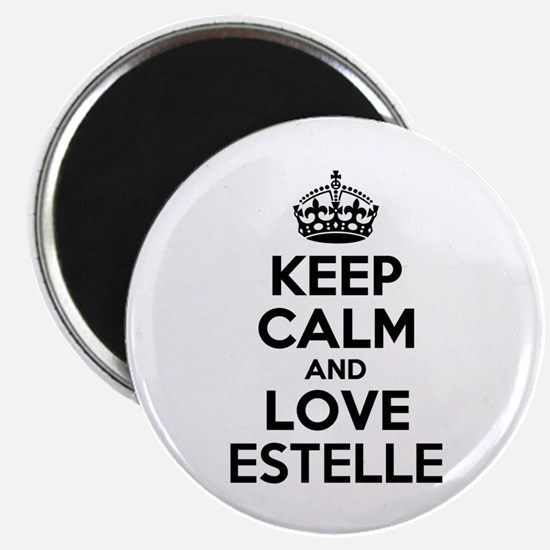 Keep Calm and Love ESTELLE Magnets