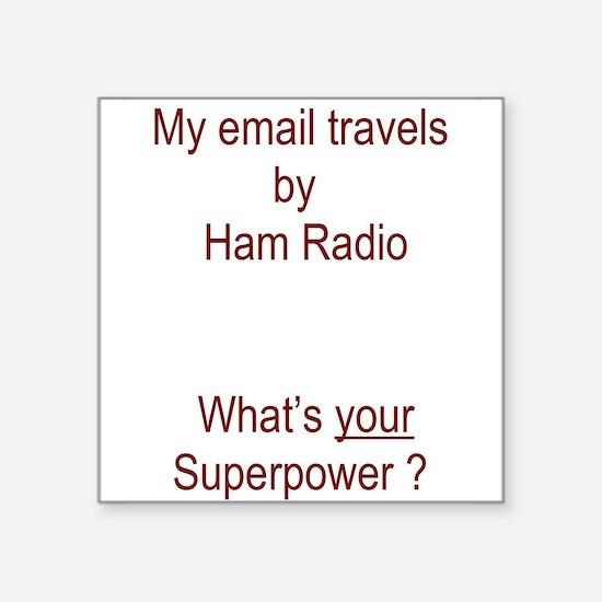 Ham Radio email Super Power Sticker