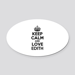 Keep Calm and Love EDITH Oval Car Magnet