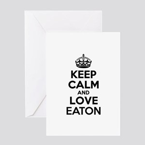 Keep Calm and Love EATON Greeting Cards