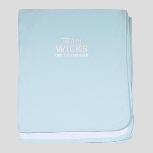 Team WICKS, life time member baby blanket