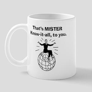 Mister know it all Mug