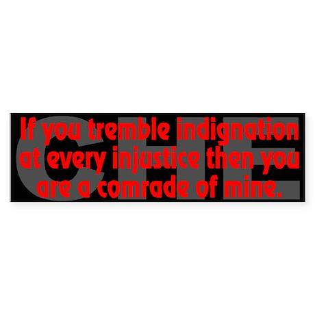 Che Guevara Quote: indignation - Bumper Sticker