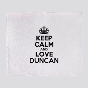 Keep Calm and Love DUNCAN Throw Blanket