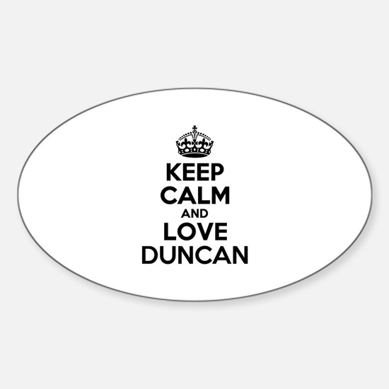 Keep Calm and Love DUNCAN Decal