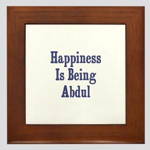 Happiness is being Abdul Framed Tile