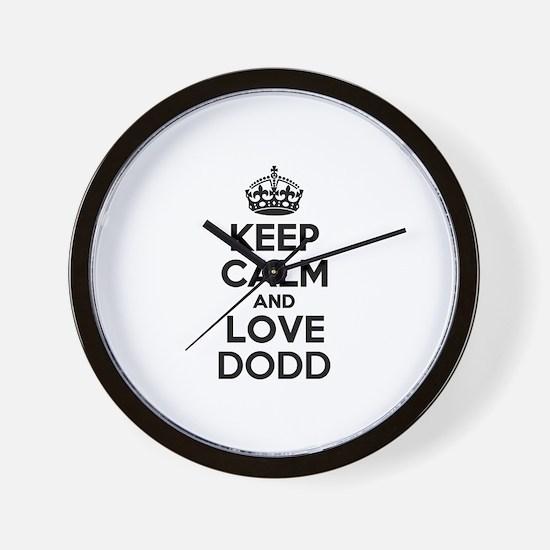 Keep Calm and Love DODD Wall Clock