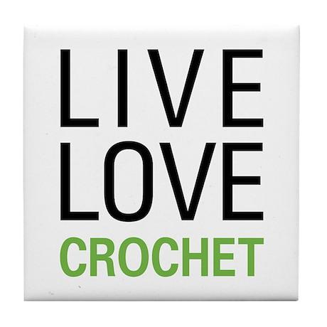 Live Love Crochet Tile Coaster