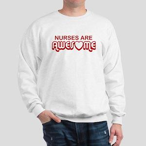 Nurses are Awesome Sweatshirt
